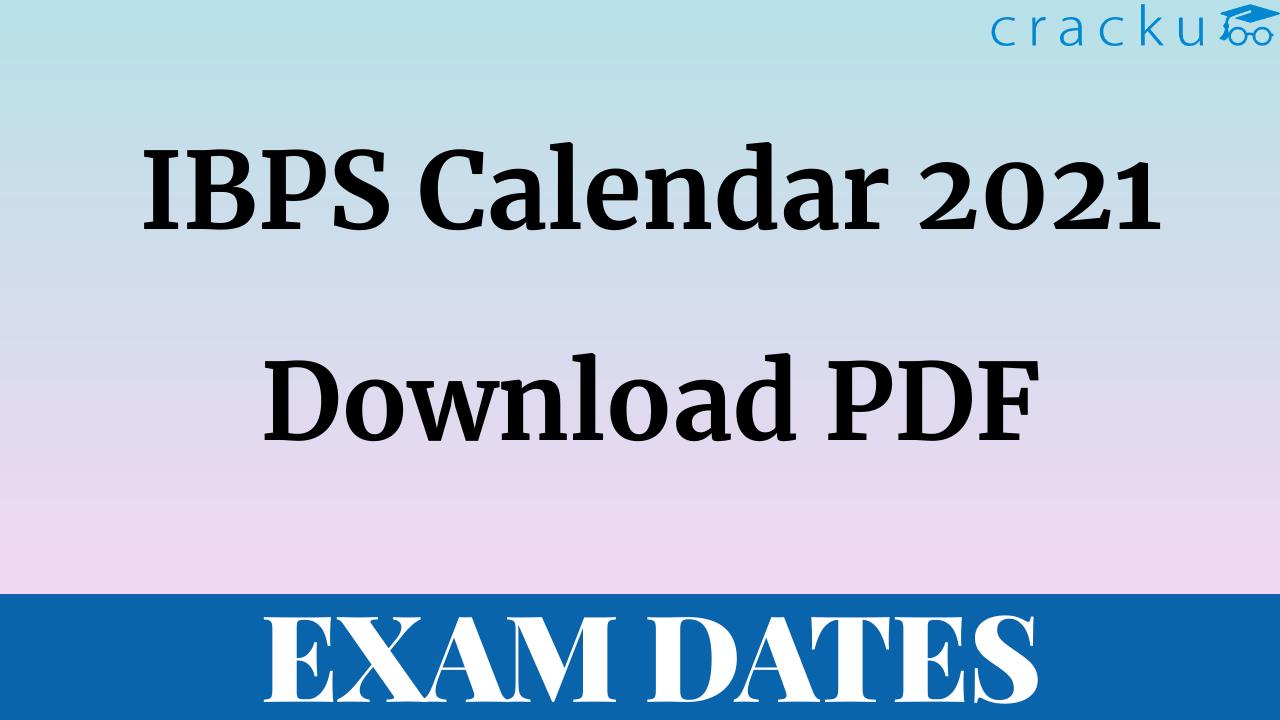Ap Exam Calendar 2022.Pdf Ibps Calendar 2021 22 Download Ibps Po Clerk Rrb So Exam Dates Cracku