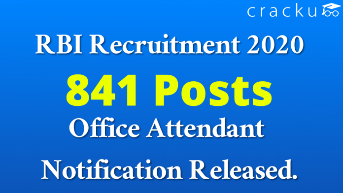 RBI Recuritment 2020 for 841 Office Attendant Posts Notification Released