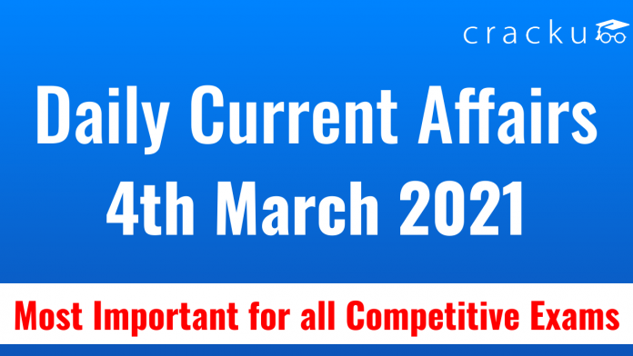 Daily current affairs March 4th 2021
