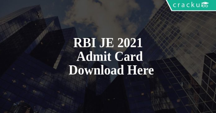 RBI JE 2021 Admit Card Download Here
