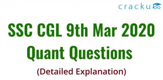 SSC CGL 9th Mar 2020 Quant Questions