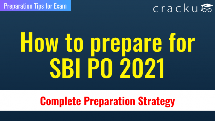 How to prepare for SBI PO 2021