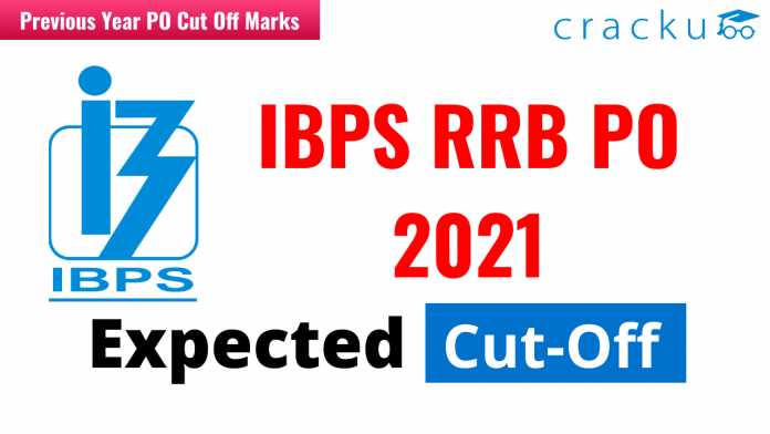 IBPS RRB PO 2021 Expected Cut-Off