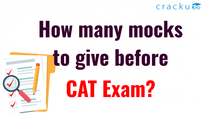 How many mocks to give before CAT