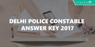 Delhi Police constable answer key 2017