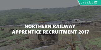 Northern Railway apprentice recruitment 2017