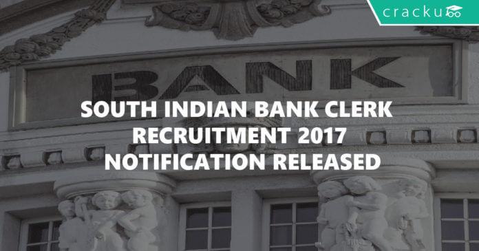 south Indian bank clerk recruitment 2017