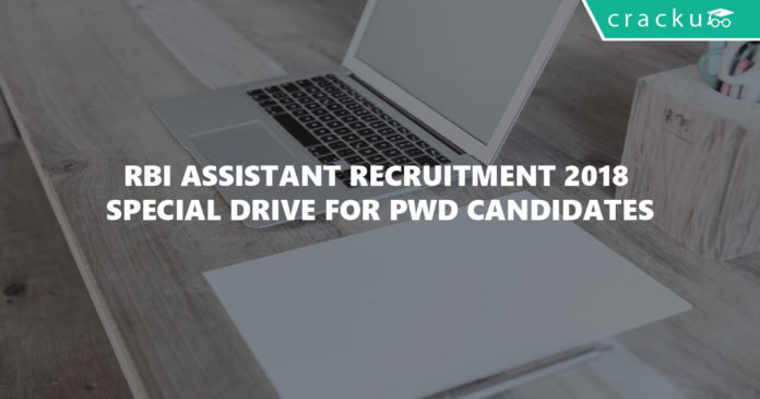 RBI Assistant Recruitment 2018 special drive for PWD