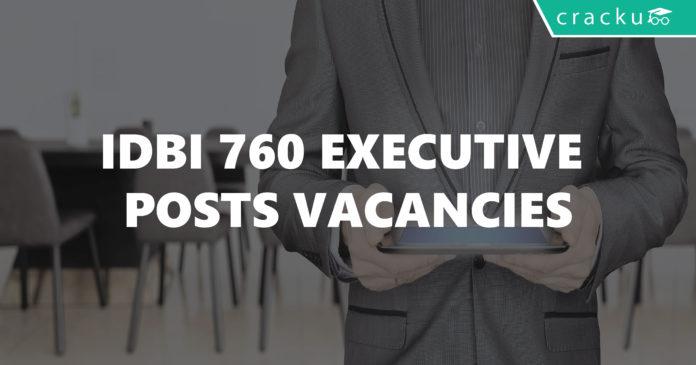 IDBI 760 Executive Posts Vacancies-01