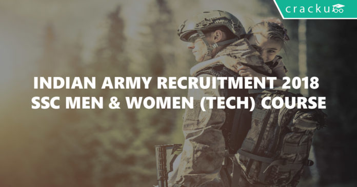 Indian Army Recruitment 2018 – SSC Men & Women (Tech) Course-01