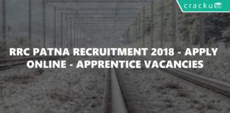 RRC Patna Recruitment 2018 - Apply Online - Apprentice Vacancies