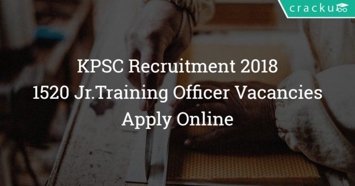 KPSC Recruitment 2018 - Karnataka JTO Notification 1520- Jr. Training Officer Vacancy - Apply Online