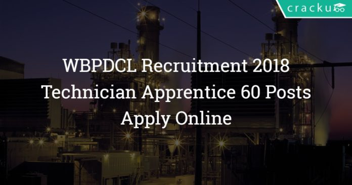 WBPDCL Recruitment 2018 - Technician Apprentice 60 Posts - Apply Online
