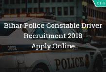 Bihar Police Constable Driver Recruitment 2018