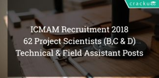 ICMAM Recruitment 2018 - 62 Project Scientists (B, C & D), Technical & Field Assistant Posts