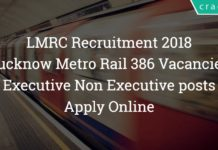 Lucknow Metro Rail Recruitment 2018- Asst Manager,JE,SCTO – 386 Posts – Apply Online