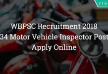 WBPSC Motor Vehicle Inspector Recruitment 2018 – Apply Online