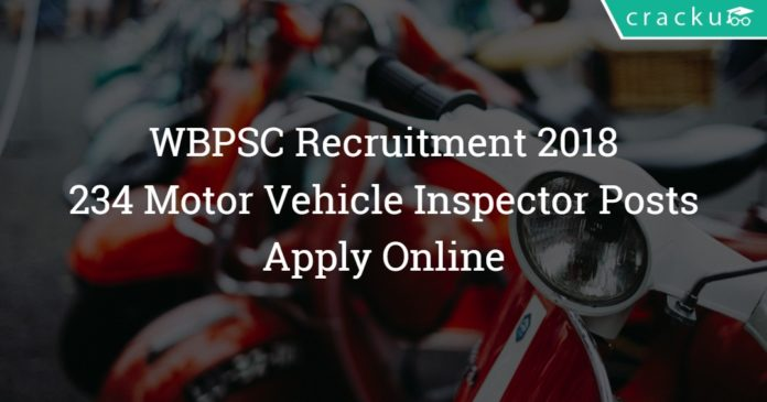 WBPSC Motor Vehicle Inspector Recruitment 2018 – Apply Online