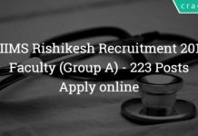 AIIMS Rishikesh Recruitment 2018 - Apply online - Faculty (Group A) 223 Posts