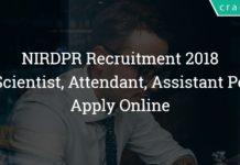NIRDPR Recruitment 2018 – 27 Scientist, Attendant, Assistant Posts