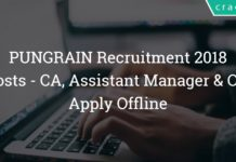PUNGRAIN Recruitment 2018 – 51 Chartered Accountant, Assistant Manager & Other Posts