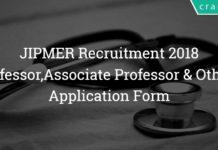 JIPMER Recruitment 2018 -52 Professor,Associate Professor & Others - Application Form
