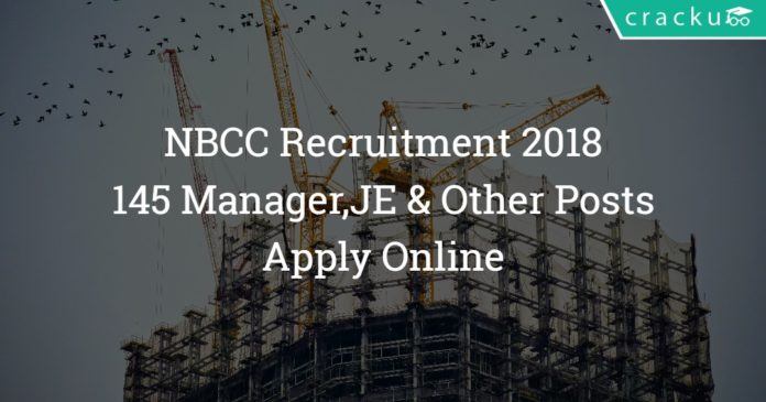 NBCC Recruitment 2018 – 145 Junior Engineer Posts - Apply Online