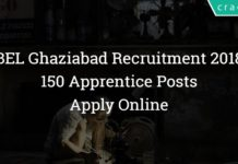 BEL Ghaziabad Recruitment 2018 – 150 Apprentice Posts – Apply Online