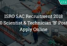 ISRO SAC Recruitment 2018 – 80 Scientist & Technician 'B' Posts – Apply Online