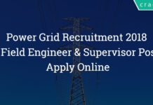 PGCIL Field Engineer & Supervisor Recruitment 2018 Power Grid - 31 Posts – Apply Online
