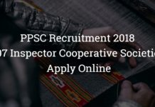 PPSC Recruitment 2018 – Apply Online - 207 Inspector Cooperative Societies posts