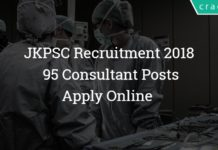 JKPSC Recruitment 2018 – Apply Online - 95 Consultant Posts