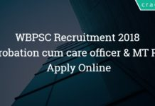 WBPSC Recruitment 2018 – 90 Probation cum care officer & Medical Technologist Grade III Posts – Apply Online