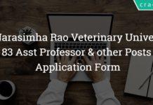 P.V Narasimha Rao Telangana Veterinary University Recruitment 2018 – 83 Asst Professor & other Posts – Apply Online
