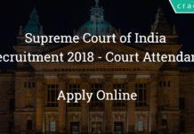 Supreme Court of India Recruitment 2018 - Court Attendant - 78 posts