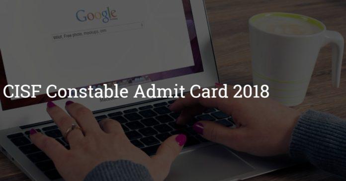 CISF Constable Admit Card 2018