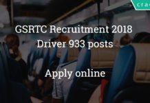 GSRTC Recruitment 2018 – driver 933 posts – Apply online