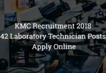 KMC Recruitment 2018 – 42 Laboratory Technician Posts – Apply Online