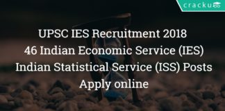 UPSC IES Recruitment 2018 – 46 Indian Economic Service (IES), Indian Statistical Service (ISS) Posts – Apply online