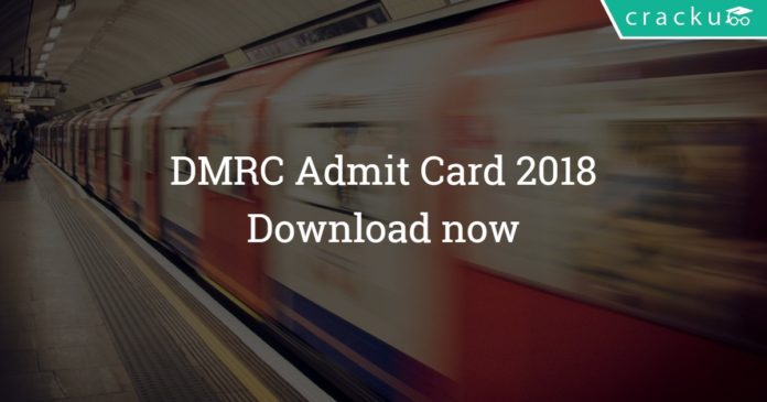 DMRC Admit Card download 2018