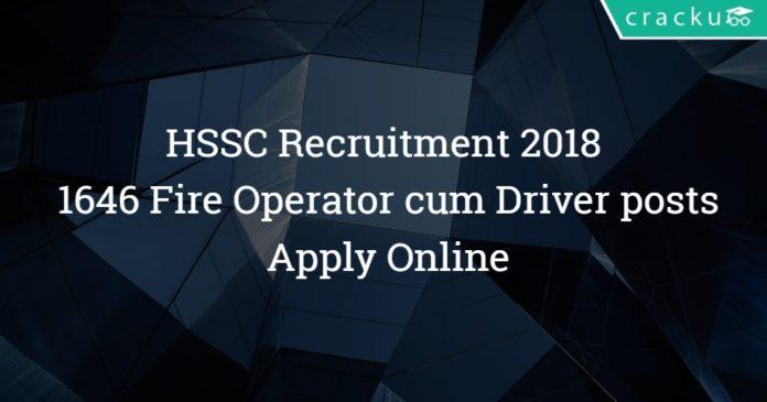 HSSC Recruitment 2018 - 1646 Fire Operator cum Driver posts - Apply Online
