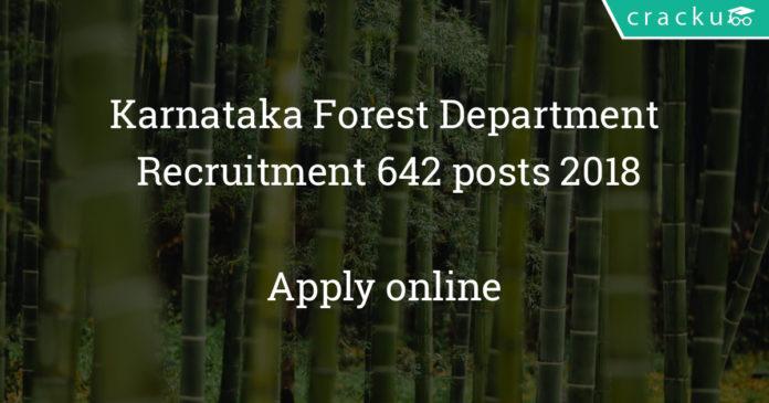 karnataka forest department recruitment 2018 - Apply online for 642 RFO, DRFO and FG posts