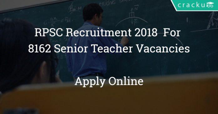 RPSC Recruitment 2018 - Apply online for 8162 Senior Teacher Vacancies