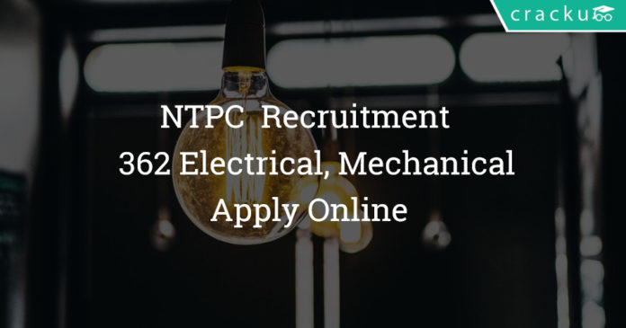 NTPC Recruitment 2018 - Apply Online For 362 Diploma Trainee Electrical, Mechanical, Civil (C & I) Posts