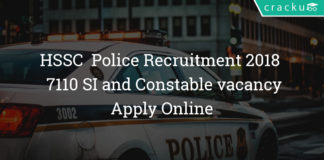 HSSC Police Recruitment 2018 - Apply Online For 7110 SI and Constable vacancy