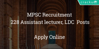MPSC Recruitment 2018 - Apply for 228 Assistant lecturer, LDC & other posts