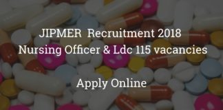 jipmer recruitment 2018 - nursing officer & ldc 115 vacancies