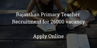 rajasthan primary teacher recruitment for 26000 vacancy