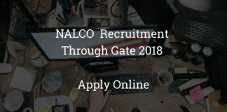 NALCO Recruitment Through Gate 2018 Apply Online