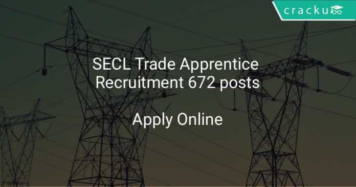 secl trade apprentice recruitment 2018 - Apply online for 672 posts
